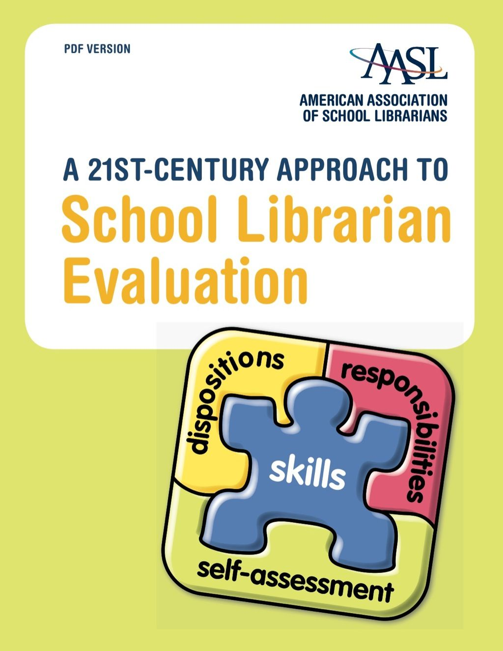 A 21st Century Approach To School Librarian Evaluation