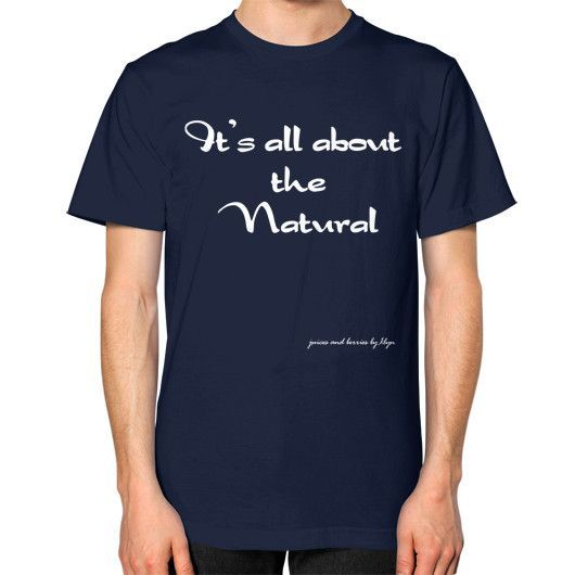 All About the Natural Unisex T-Shirt