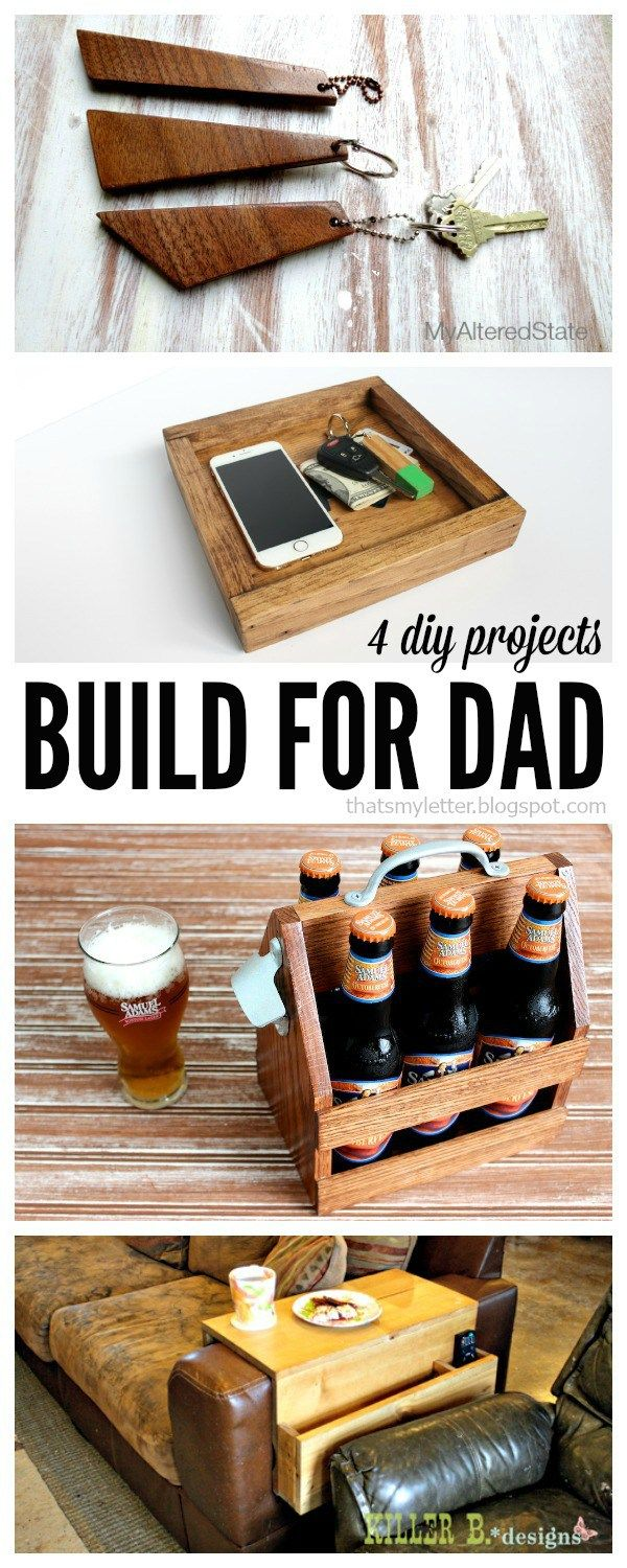 4 great diy gifts for dad diy gifts for dad woodworking on useful diy wood project ideas id=39683