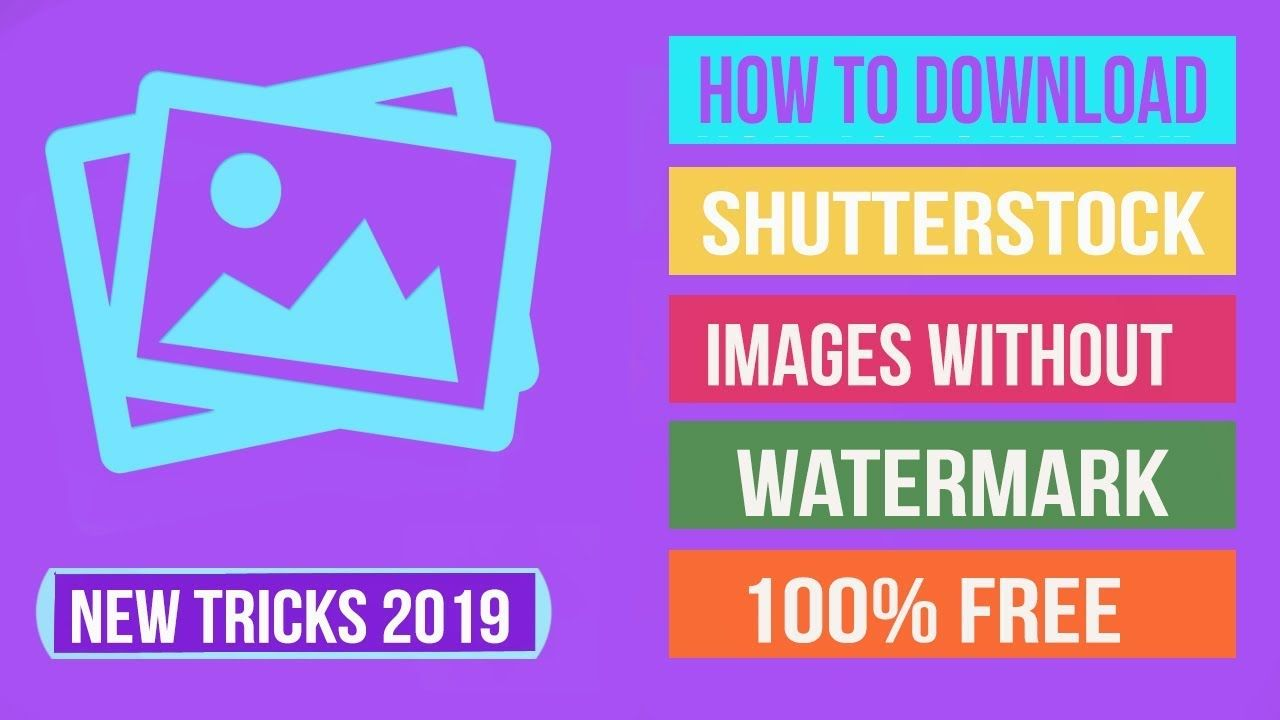 How To Download shutterstock images without watermark | Blog Post