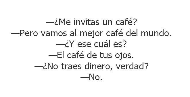 El Café De Tus Ojos Frases