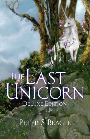 The Last Unicorn By Peter S Beagle In 2020 The Last Unicorn