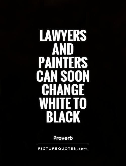 Lawyer Quotes Lawyer Quotes Law Quotes Law School Quotes