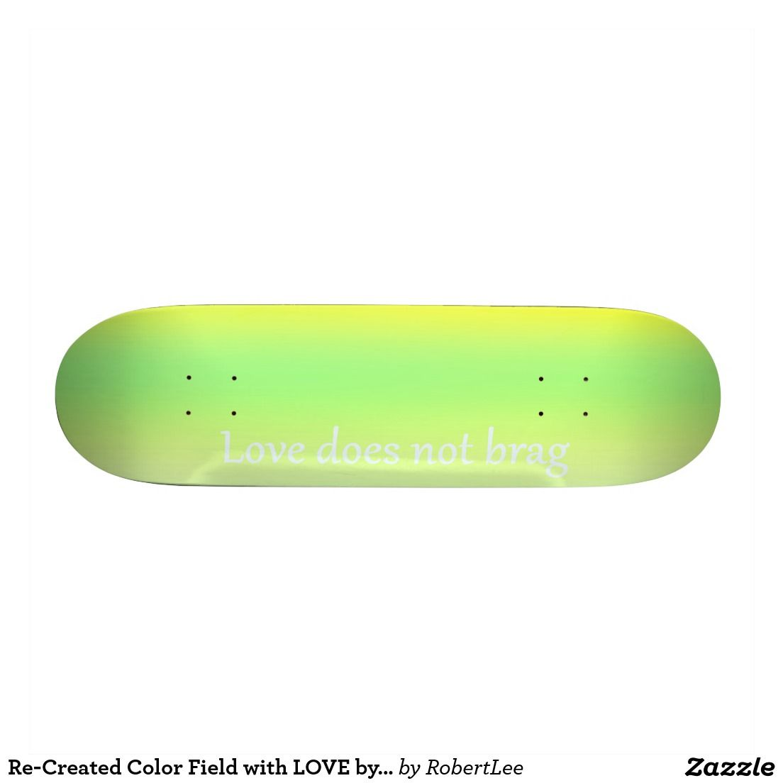 Re-Created Color Field with LOVE by Robert S. Lee Skate Decks #love ...