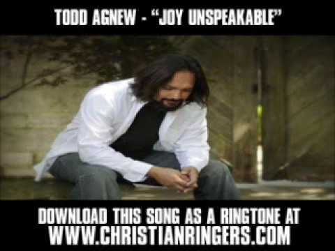 Todd Agnew Joy Unspeakable Christian Music Video Lyrics