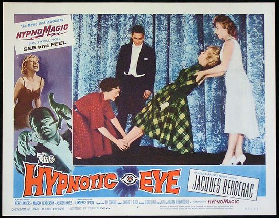 the hypnotic eye  1960   sweet lobby card  desmond is such a powerful hypnotist that he can make