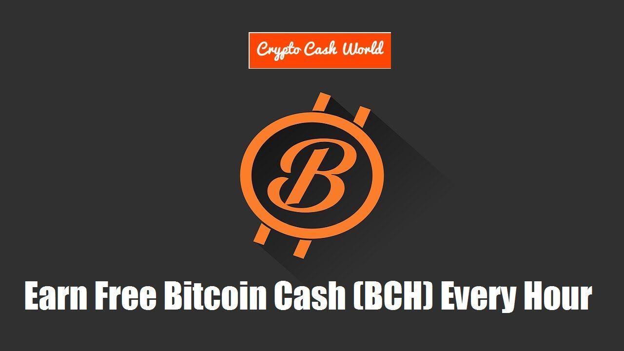free bitcoin cash earn