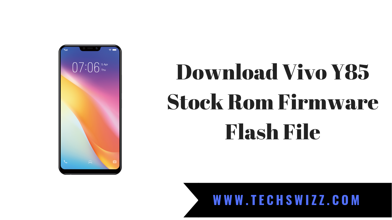Download Vivo Y85 Stock Rom Firmware Flash File | Stock Rom Firmware