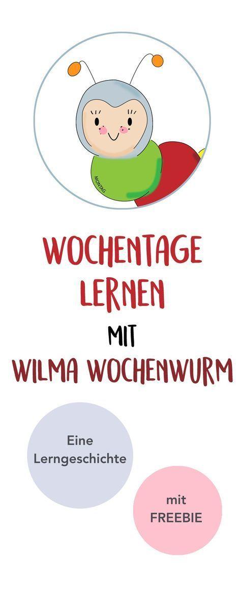 Wochentage lernen mit Wilma Wochenwurm (Lerngeschichte & Printable ...