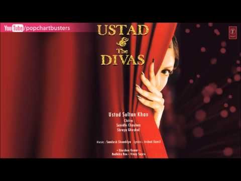 "Leja Leja Re (Full Video Song) Ustad Sultan Khan & Shreya Ghoshal ""Ustad & The Divas"" - YouTube"