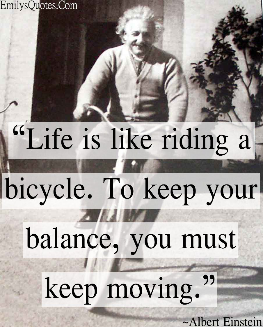 Com   Life, Balance, Albert Einstein, Intelligence, Bicycle, Moving