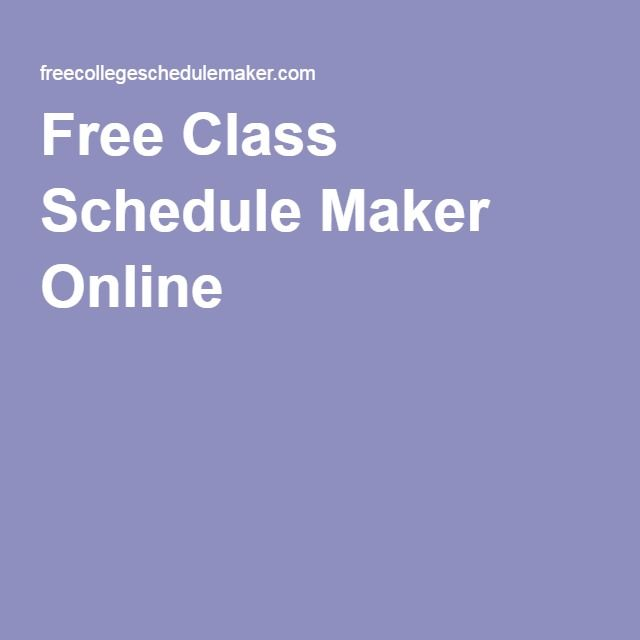 Free Class Schedule Maker Online Calendars Pinterest Schedule