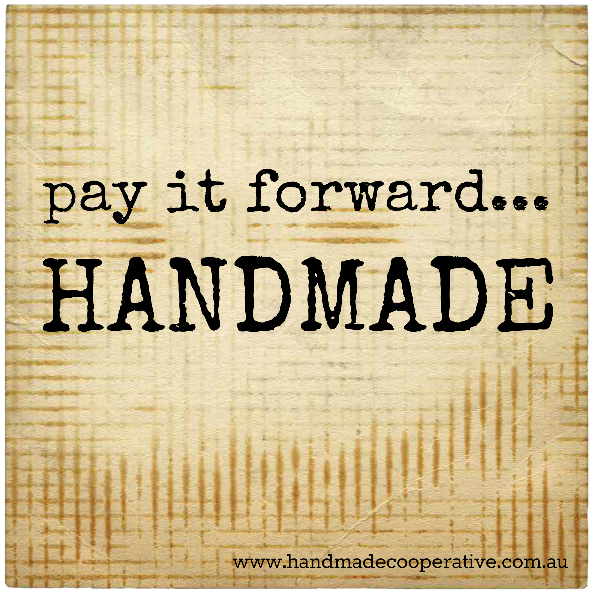 Pay It Forward Quotes Pay It Forwardhandmade Handmade Quote Hch4K  Quotes And