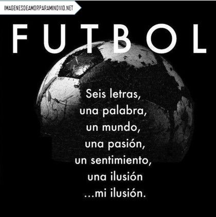 Imagenes De Futbol Con Frases De Amor Para Dedicar A Una Mujer