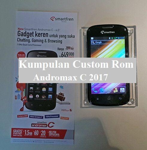 Kumpulan Custom ROM Andromax C 2017 Terbaru, nah kali ini