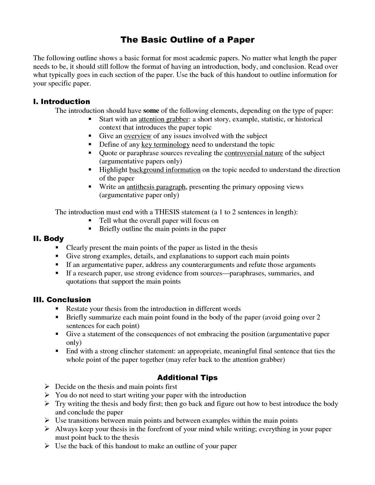 outline format for argumentative research paper Well designed research paper outline can assure you a perfect flow of information in your final research paper and you can meet the requirements of your teacher the.