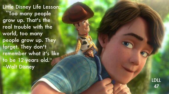 Toy Story 3 Little Disney Life Lesson Disney Life Disney Quote Magic Kid Movies Disney