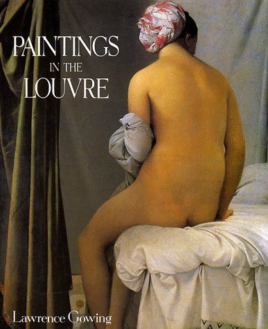 Paintings in the Louvre by Lawrence Gowing