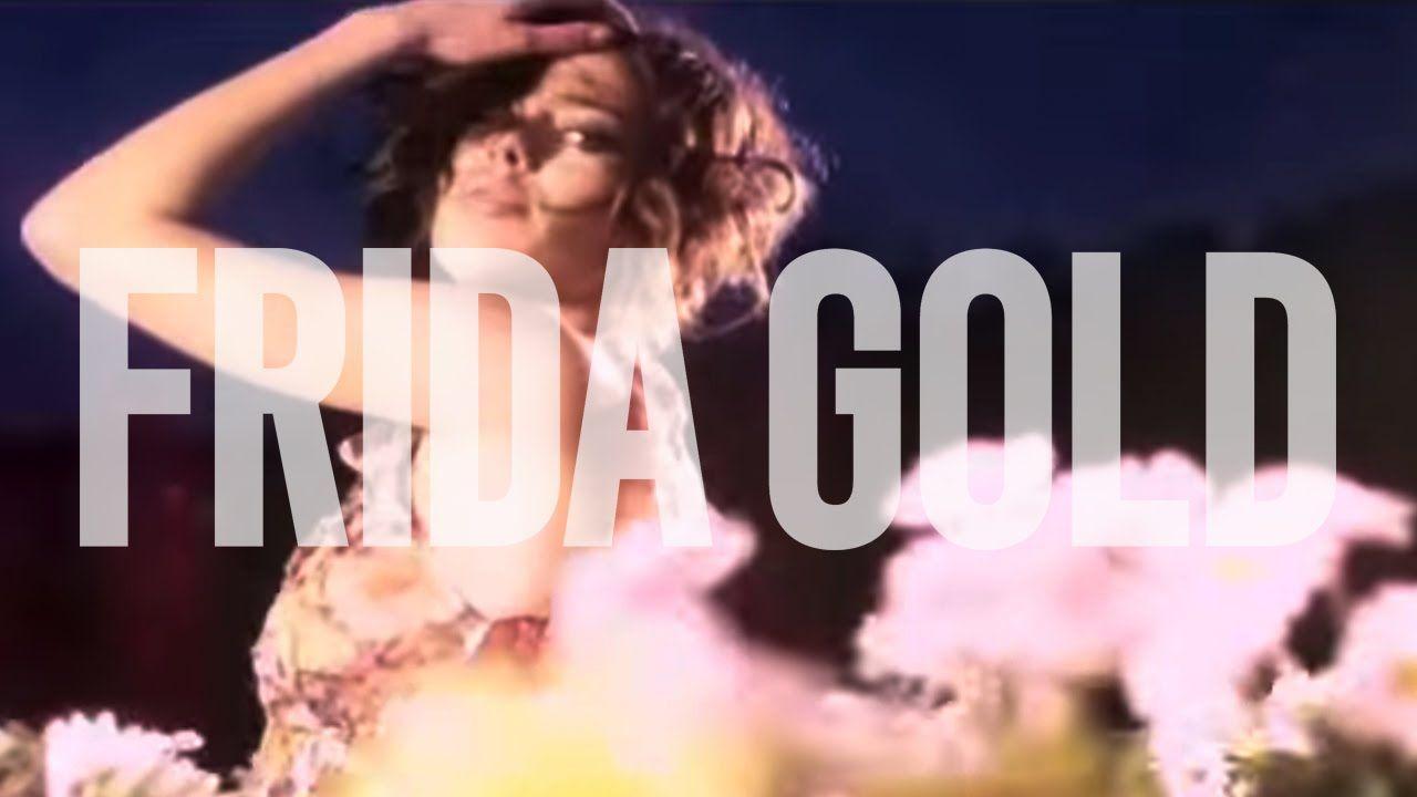 Frida gold wovon sollen wir träumen