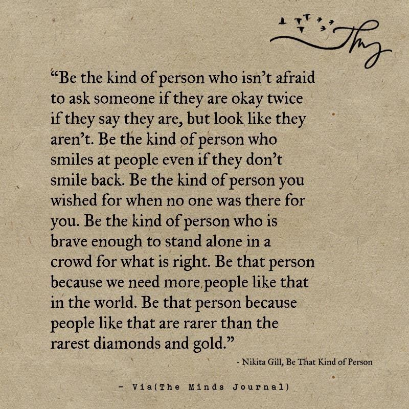 Be The Kind Of Person Who Isn't Afraid