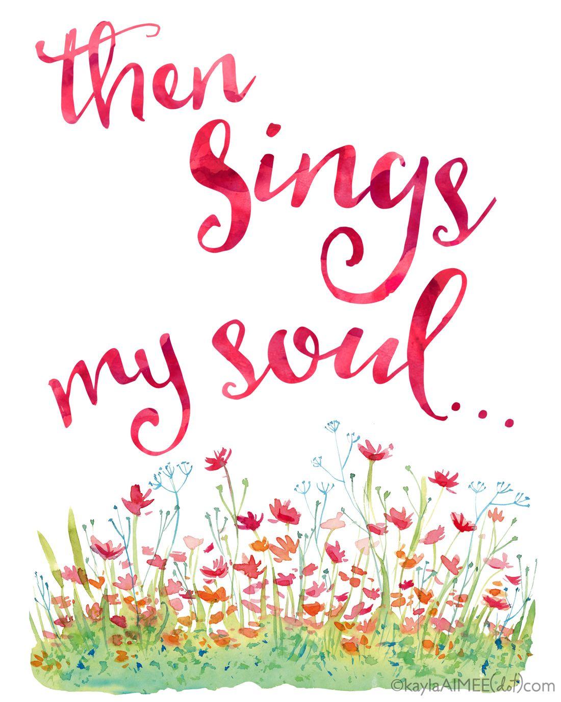 Free 8x10 Hymn Printable Art: Then Sings My Soul - so pretty for spring!