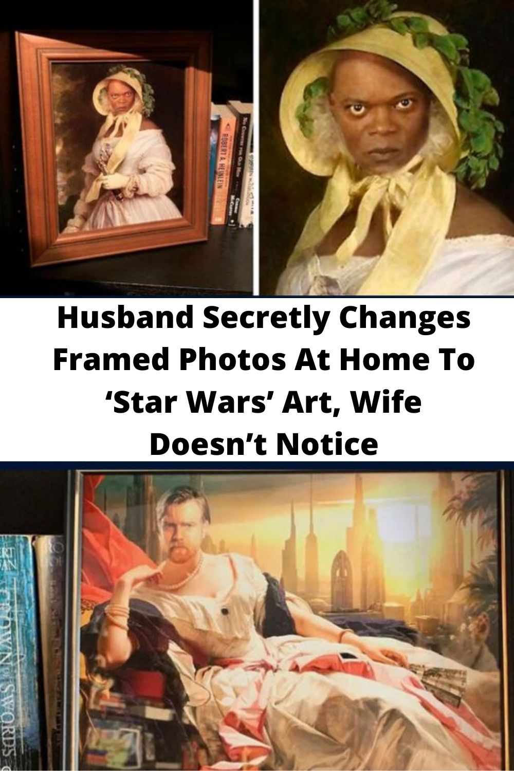 Husband Secretly Changes Framed Photos At Home To 'Star Wars' Art, Wife Doesn't Notice Gallery
