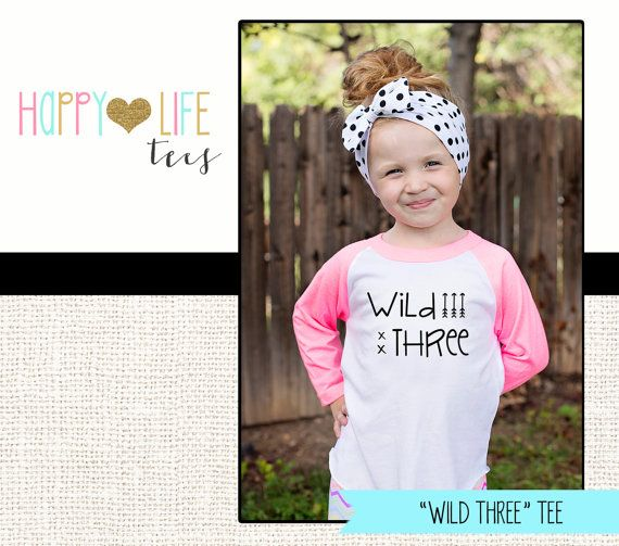 WILD and THREE T-Shirt Birthday Shirt Third by myhappylifedesigns