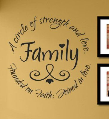 Family A circle of strength and love. Founded on Faith; Joined in ...