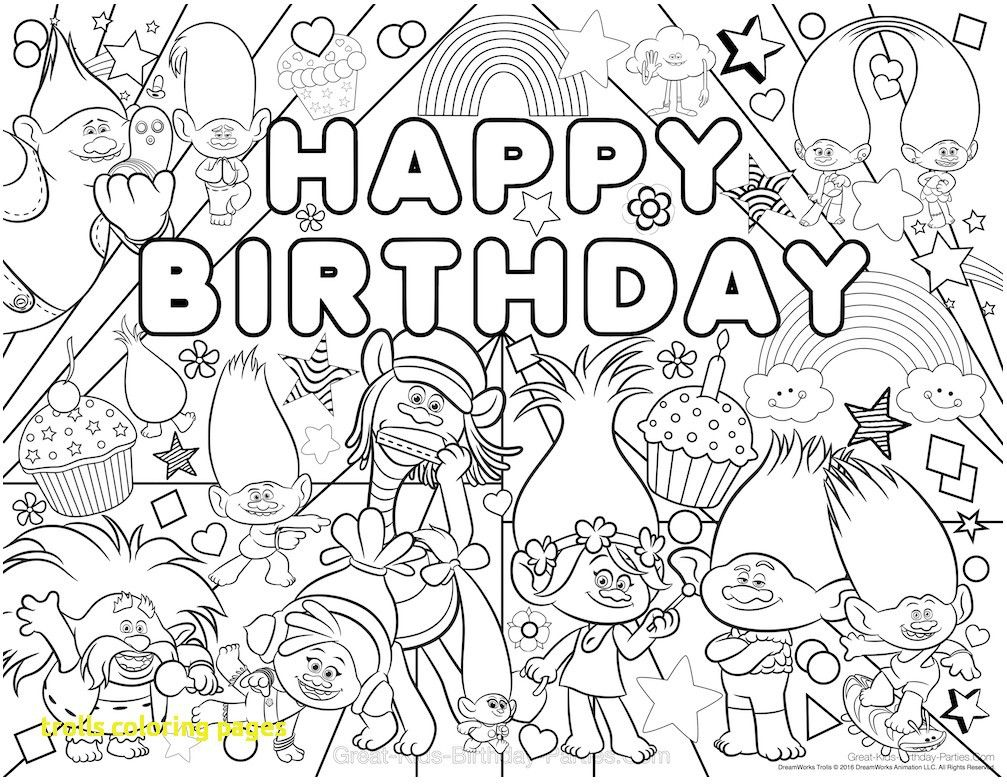 Free Coloring Pages Of The Trolls From The Thousand Photographs On The Net Concer Birthday Coloring Pages Happy Birthday Coloring Pages Trolls Birthday Party