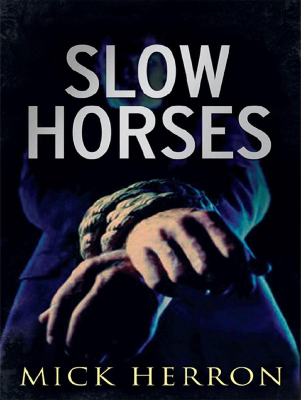 Slow horses ebook in 2020 good thriller books