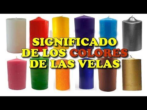El Significado Y El Porque Del Color De Las Velas En El Mundo De Los Rituales Youtub Rituales Con Velas Significado De Los Colores Significado De Las Velas