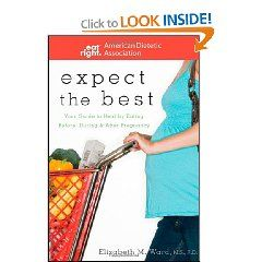Expect the Best: Your Guide to Healthy Eating Before ...