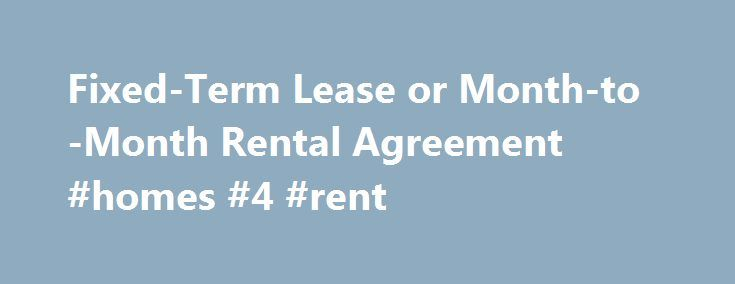 FixedTerm Lease Or MonthToMonth Rental Agreement Homes