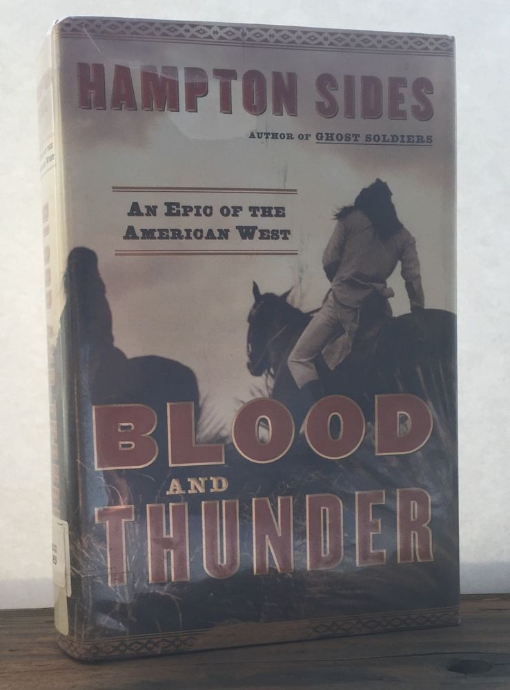 Blood and Thunder : An Epic of the American West by Hampton