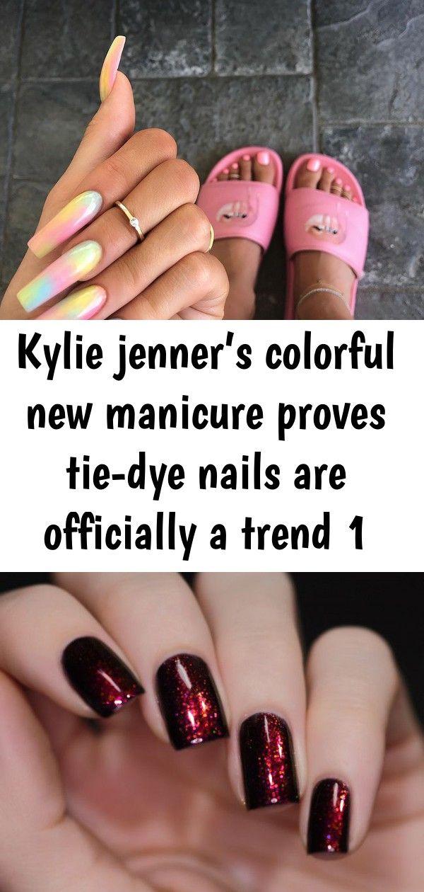 Kylie Jenners farbenfrohe neue Maniküre beweist, dass Batiknägel offiziell ein Trend sind 1