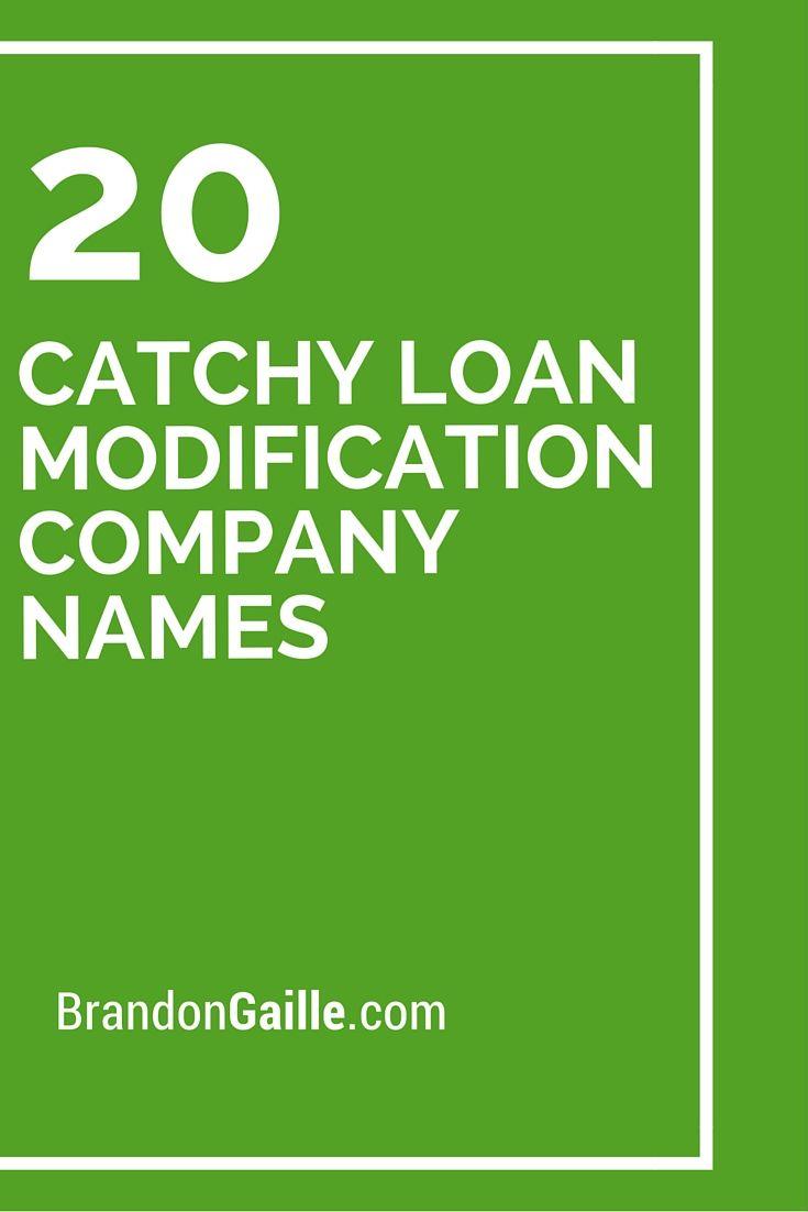 20 Catchy Loan Modification Company Names