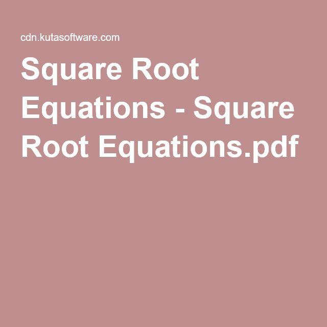 Square Root Equations Square Root Equations Pdf Mathie Fun