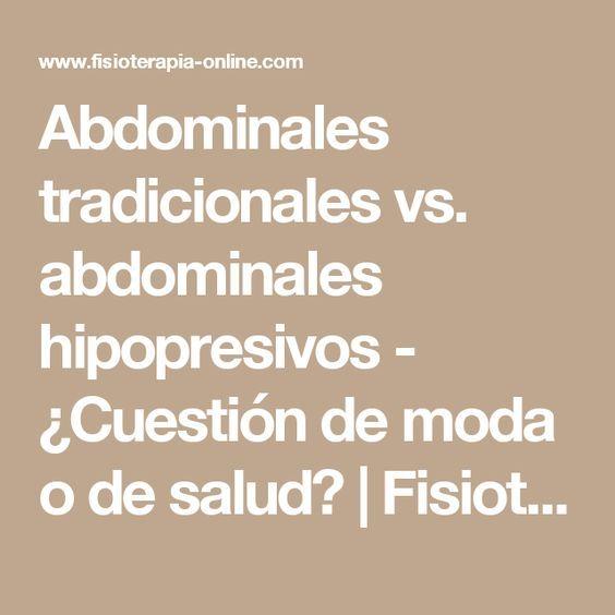 Abdominales tradicionales vs. abdominales hipopresivos - ¿Cuestión de moda o de salud? | Fisioterapia Online