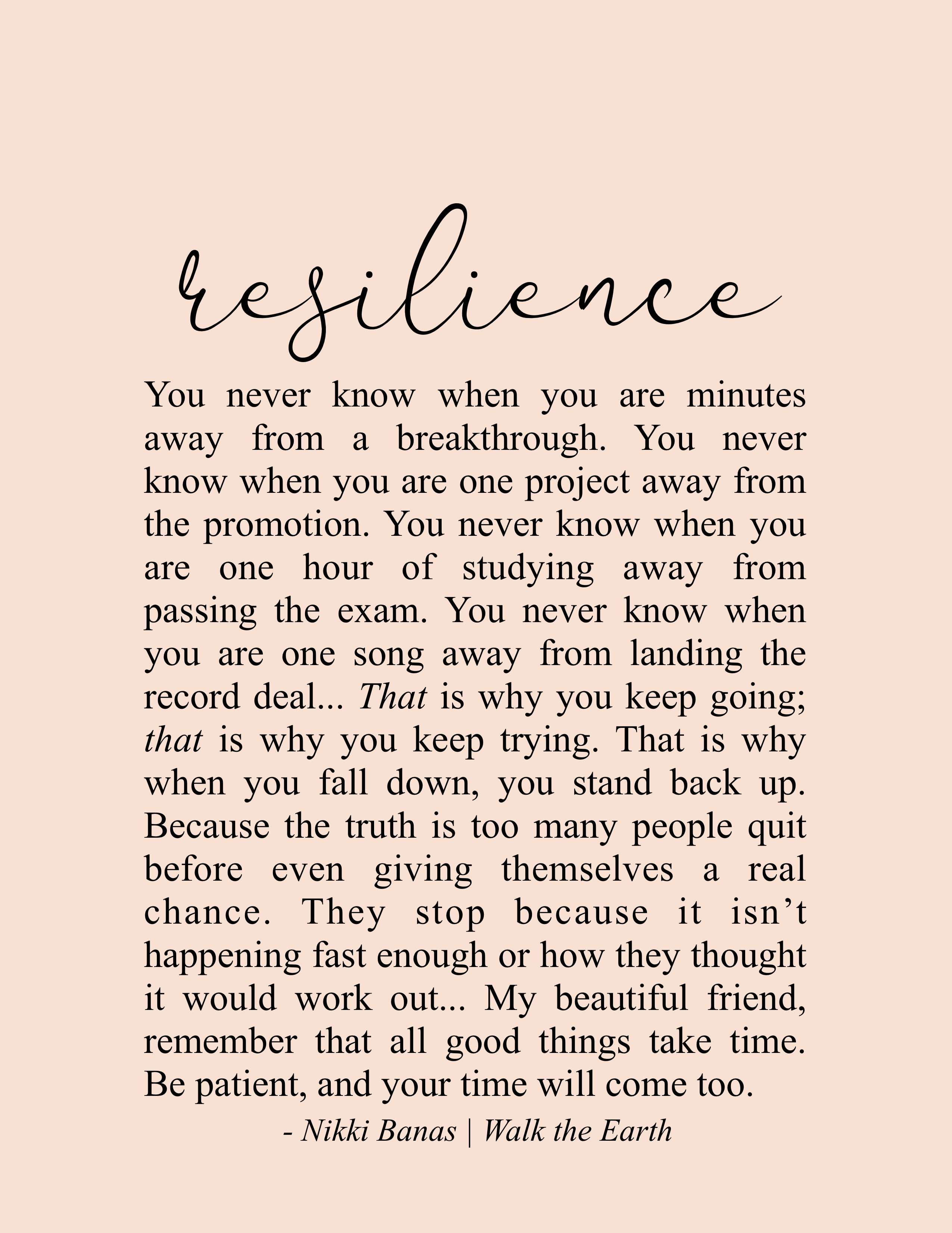 Resilience Quotes, Stand Up, Keep Trying, Keep Going, Nikki Banas, Walk the Earth Poetry