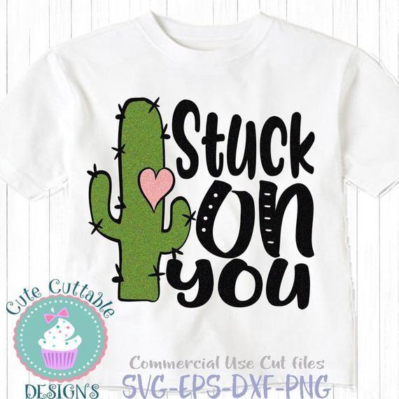 Download Cactus svg, Valentines day SVG, Stuck on you svg design ...