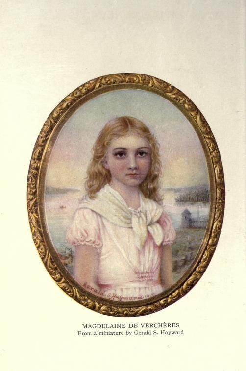 A Daughter Of New France Being A Story Of The Life And Times Of Magdelaine De Vercheres 1665 1692 Doughty Arthur G Arthur George Sir 1860 1936 Free Canadian History Warrior Woman France