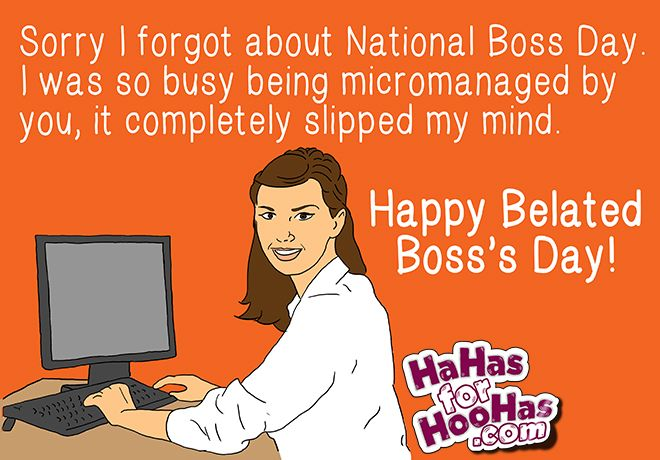 Happy Belated Boss Day Bosses Day Happy Boss S Day Bosses Day Cards