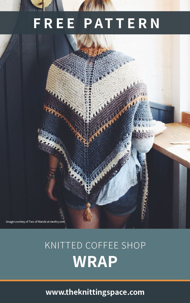 Knitted Coffee Shop Wrap [FREE Knitting Pattern] Easy