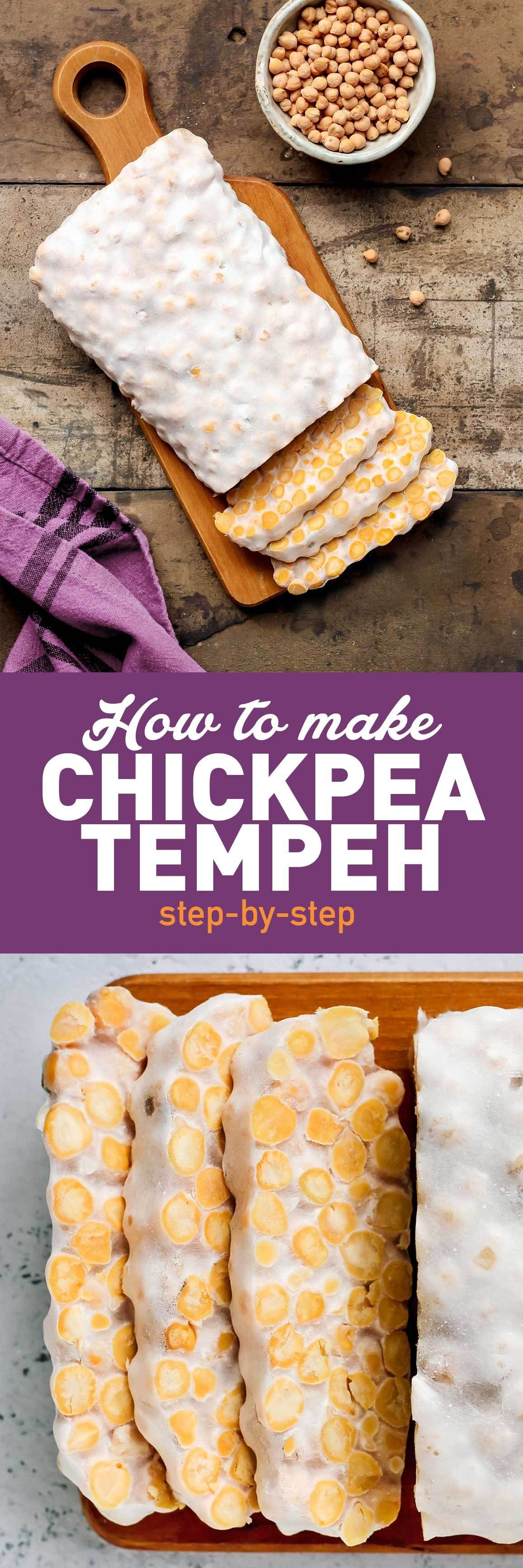 How To Make Chickpea Tempeh Full Of Plants Recipe Fermented Foods Tempeh Food