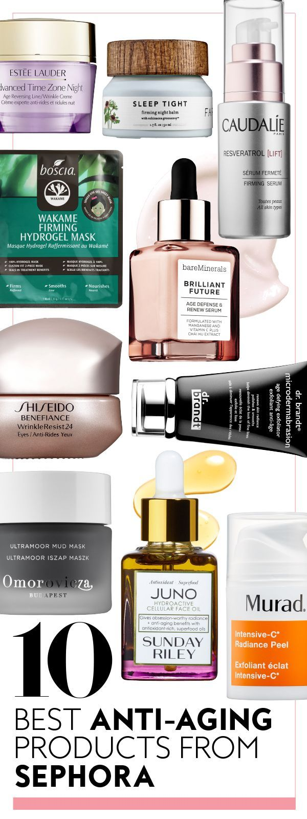 The 10 Best Anti Aging Products At Sephora Right Now Anti Aging Skin Products Skin Care Remedies Best Anti Aging