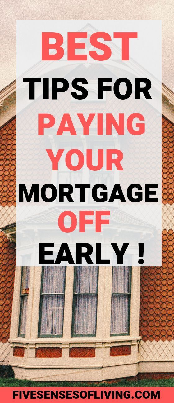A Simple Guide On How To Pay Off Your Mortgage Early Pay Off Mortgage Early Mortgage Payoff Paying Off Mortgage Faster