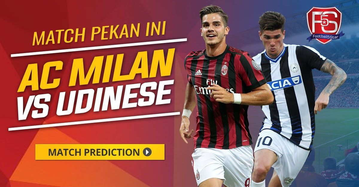K.O 20.00 Milan vs Udinese live streaming Serie A Italia