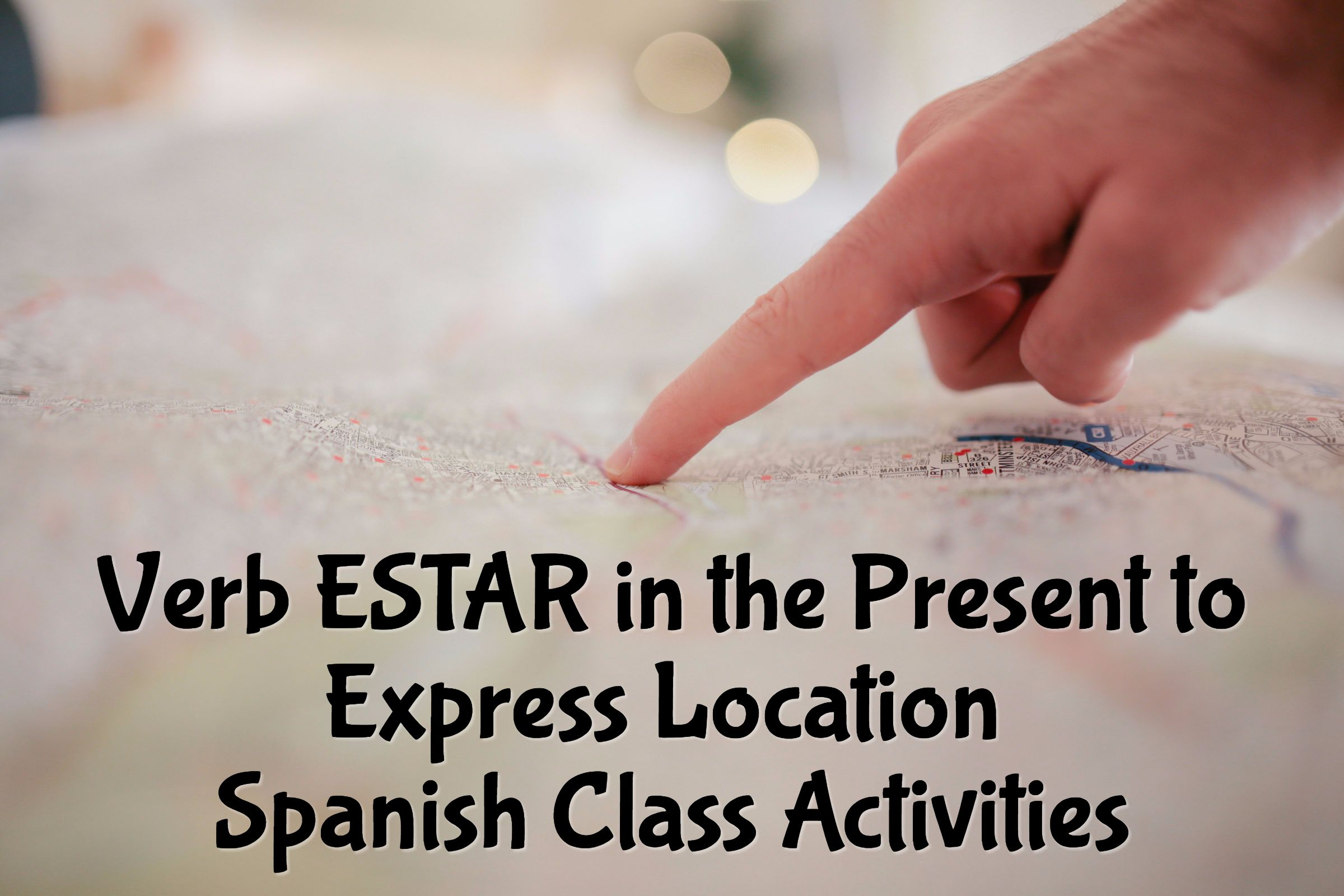 Verb Estar In The Present To Express Location Spanish Class Activities Class Activities Spanish Learning Apps Spanish Learning Activities [ 1600 x 2400 Pixel ]