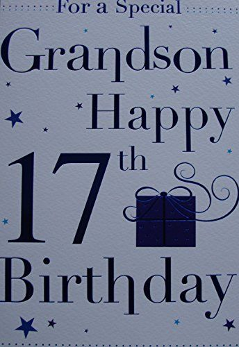 Special Grandson 17th Birthday Card Icg Http Www Amazon Co Uk Dp B00v3m9t4c Ref Cm Sw R Pi Dp P9 Birthday Cards For Brother 17th Birthday Happy 17th Birthday