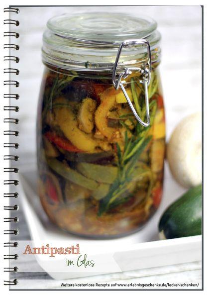 Nagelneu Geschenke aus der Küche Antipasti im Glas | cadeau à faire soi m  IV45